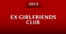 Película Ex-Girlfriends Club
