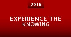 Película Experience The Knowing
