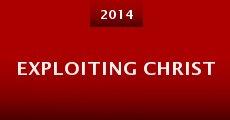 Exploiting Christ (2014) stream