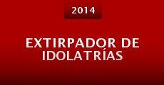 Extirpador de Idolatrías (2014)