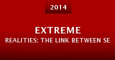 Película Extreme Realities: The Link Between Severe Weather, Climate Change, and Our National Security