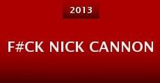 Película F#Ck Nick Cannon