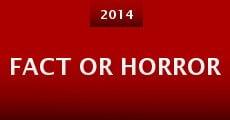 Fact or Horror (2014) stream