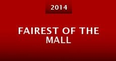 Fairest of the Mall (2014) stream