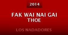 Película Fak wai nai gai thoe