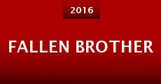 Fallen Brother (2016) stream