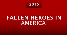 Película Fallen Heroes in America