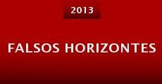 Falsos horizontes (2013) stream
