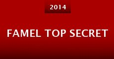 Famel Top Secret (2014)