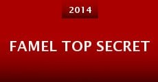 Famel Top Secret (2014) stream