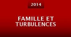 Famille et turbulences (2014) stream