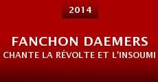 Película Fanchon Daemers chante la révolte et l'insoumission au Fifigrot 2014