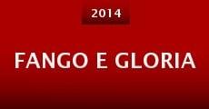 Fango e Gloria (2014) stream