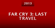 Far Cry 3: Last Travel