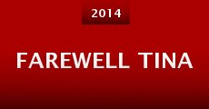 Película Farewell Tina