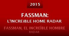 Película Fassman: L'increïble Home Radar