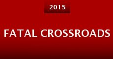 Película Fatal Crossroads