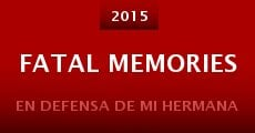 Película Fatal Memories