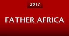 Película Father Africa