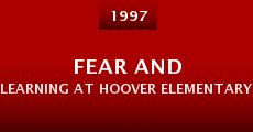fear and learning at hoover elementary Get this from a library fear and learning at hoover elementary [laura angelica simón tracey trench josepha producciónes] -- a documentary by los angeles teacher laura angelica simón.