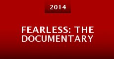 Fearless: The Documentary (2014)