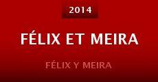 Película Félix et Meira