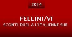Fellini/Visconti Duel a l'italienne sur les ecrans (2014)