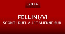 Fellini/Visconti Duel a l'italienne sur les ecrans (2014) stream
