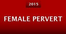 Película Female Pervert