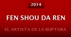 Fen Shou Da Ren (2014) stream