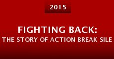 Película Fighting Back: The Story of Action Break Silence