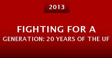 Película Fighting for a Generation: 20 Years of the UFC