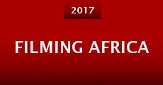 Película Filming Africa