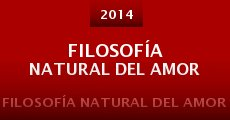 Filosofía Natural del Amor (2014) stream