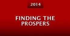 Película Finding the Prospers