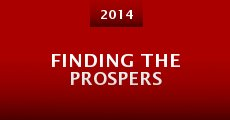 Finding the Prospers (2014) stream