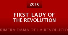 Película First Lady of the Revolution