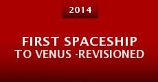 First Spaceship to Venus -Revisioned (2014) stream