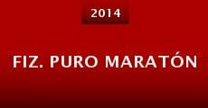 Fiz. Puro Maratón (2014) stream