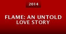 Película Flame: An Untold Love Story