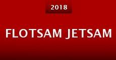 Película Flotsam Jetsam