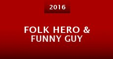 Folk Hero & Funny Guy (2016)