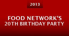 Película Food Network's 20th Birthday Party