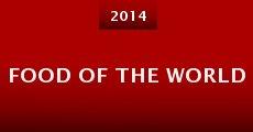 Food of the World (2014) stream