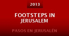 Película Footsteps in Jerusalem