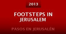 Footsteps in Jerusalem (2013) stream