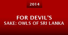 Película For Devil's Sake: Owls of Sri Lanka