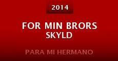 Película For Min Brors Skyld