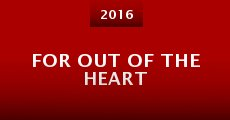 Película For Out of the Heart