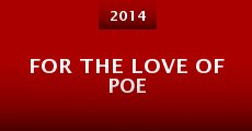 For the Love of Poe (2014)
